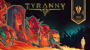 Tyranny Gold Edition Crack