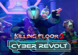 Killing Floor Cyber Revolt Crack