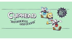 Cuphead The Delicious Last Course Crack